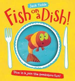 Fish on a Dish!