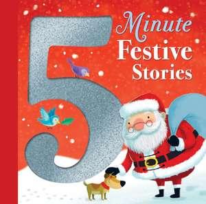 5 Minute Festive Stories de Various Authors