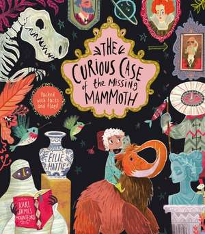 The Curious Case of the Missing Mammoth de Ellie Hattie