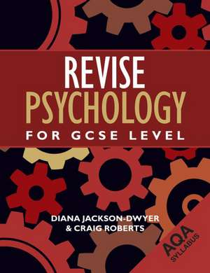 Revise Psychology for Gcse Level Aqa