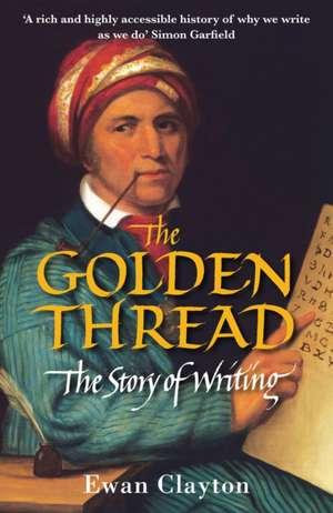 The Golden Thread de Ewan (Author) Clayton