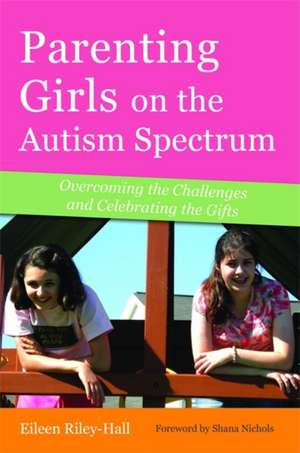 Parenting Girls on the Autism Spectrum