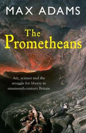 The Prometheans de Max Adams