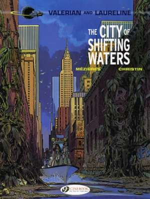Valerian Vol.1: The City Of Shifting Waters de Pierre Christin