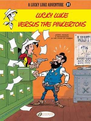 Lucky Luke Vol.31: Lucky Luke Versus The Pinkertons