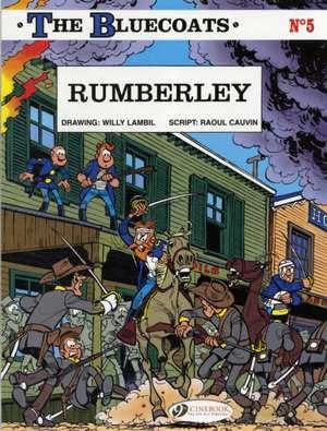 Bluecoats Vol.5, The: Rumberley