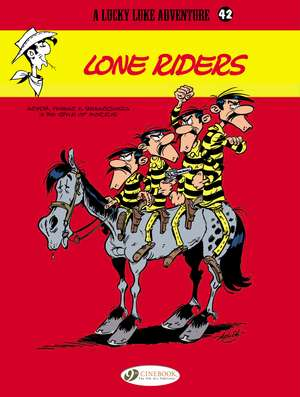 Lucky Luke Vol. 42 Lone Riders