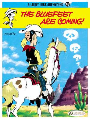Lucky Luke Vol.43 The Bluefeet Are Coming!