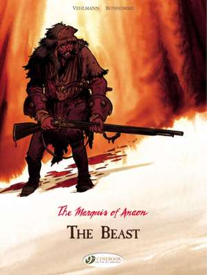 Marquis Of Anaon Vol. 4, The: The Beast de Fabien Vehlmann