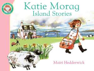 Katie Morag's Island Stories imagine
