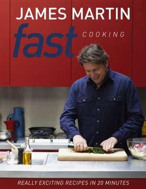 Fast Cooking de James Martin