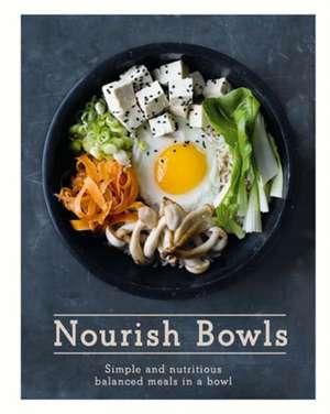 Nourish Bowls de Quadrille Publishing
