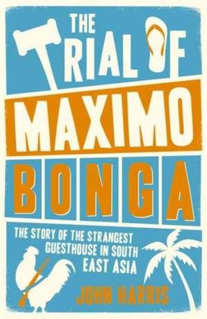 The Trial of Maximo Bongo