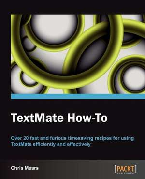 Textmate How-To de Christopher J. Mears