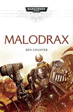 Malodrax de Ben Counter