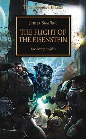 The Flight of the Eisenstein de James Swallow