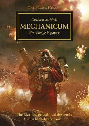 Mechanicum de Graham McNeill