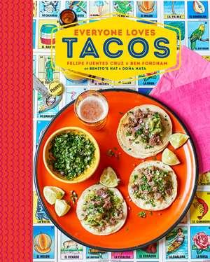 Everyone Loves Tacos
