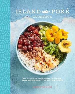 The Island Poke Cookbook