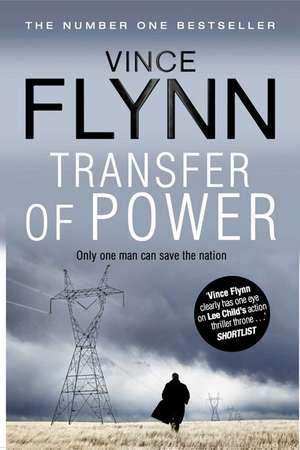 Transfer Of Power de Vince Flynn