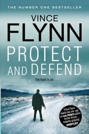Protect and Defend de Vince Flynn