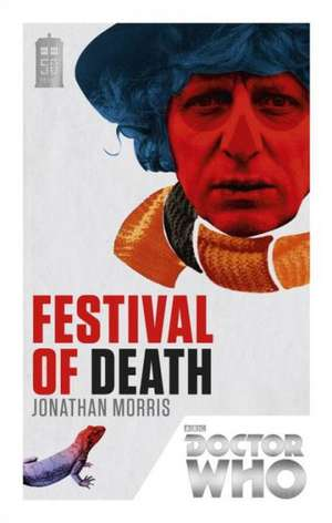 Festival of Death:  Beautiful Chaos de Jonathan Morris