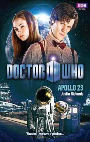 Doctor Who: Apollo 23 de Justin Richards