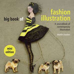 The Big Book of Fashion Illustration