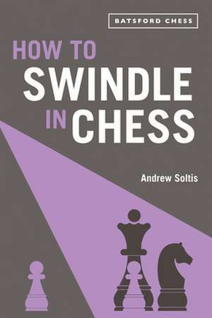 How to Swindle in Chess imagine
