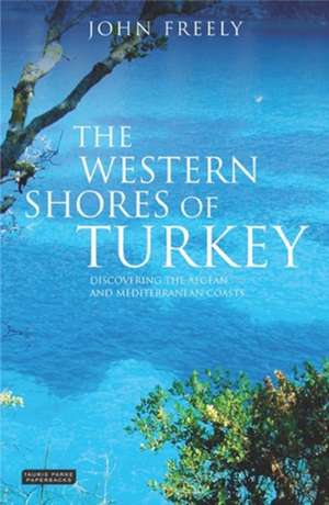 The Western Shores of Turkey