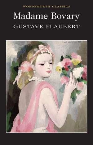 Madame Bovary (Wordsworth Classics) de Gustave Flaubert