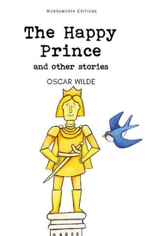 Happy Prince & Other Stories de Oscar Wilde