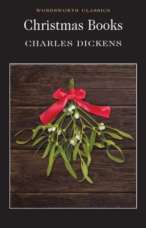 Christmas Books de Charles Dickens