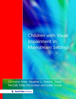 Children with Visual Impairment in Mainstream Settings