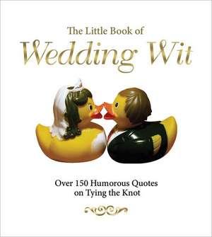 The Little Book of Wedding Wit de Michael Powell