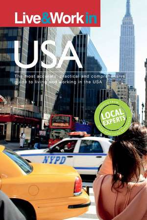 Live and Work in the USA de Deborah Penrith