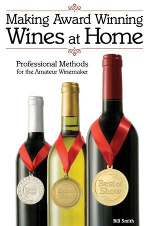 Making Award Winning Wines at Home imagine