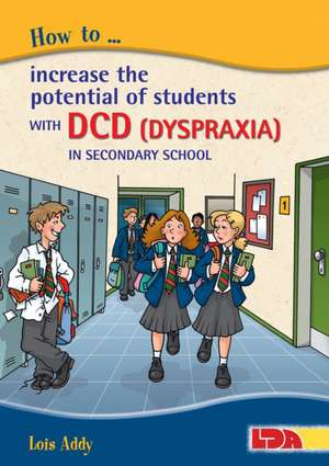 How to Increase the Potential of Students with DCD (Dyspraxia) in Secondary School imagine