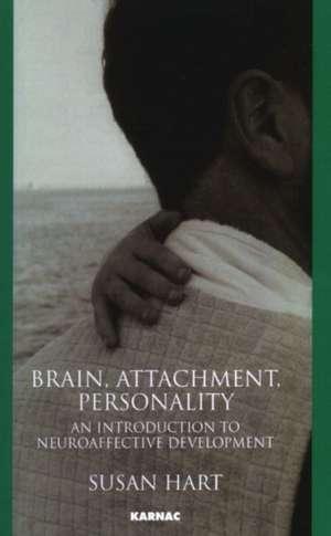 Brain, Attachment, Personality imagine