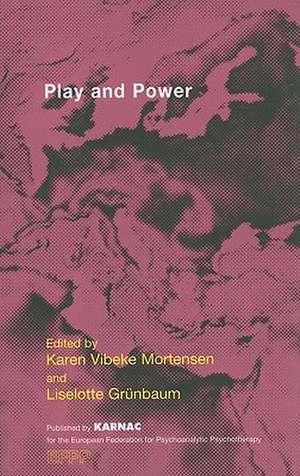 Play and Power de Karen Vibeke Mortensen
