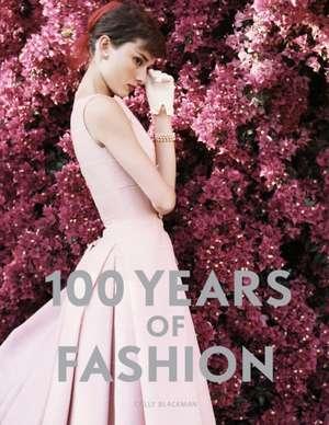 100 Years of Fashion: Idee de cadou de Cally Blackman