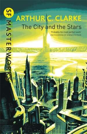 The City And The Stars de Arthur Charles Clarke