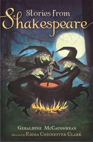 McCaughrean, G: Stories from Shakespeare imagine