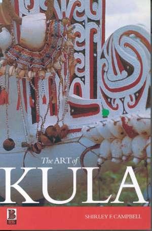 The Art of Kula de Shirley F. Campbell