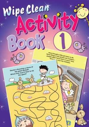 Wipe Clean Activity: Book 1 de Juliet David