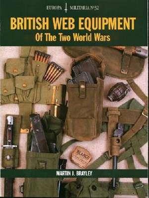British Web Equipment of the Two World Wars imagine