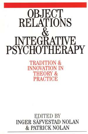 Object Relations and Integrative Psychotherapy