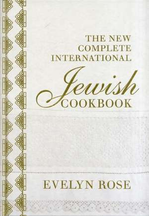 The New Complete International Jewish Cookbook imagine
