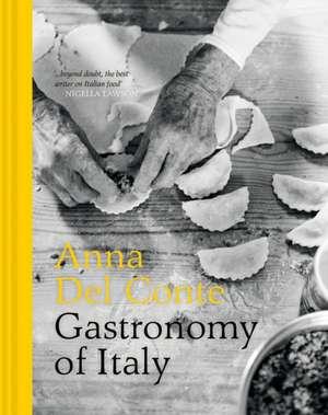 Gastronomy of Italy de Anna Del Conte