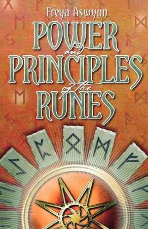 Power and Principles of the Runes de Freya Aswynn